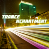Trance Nchantment (Vol 1)