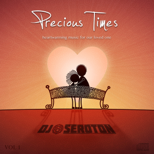 DJ Seroton Precious Times Vol 1 CD Cover