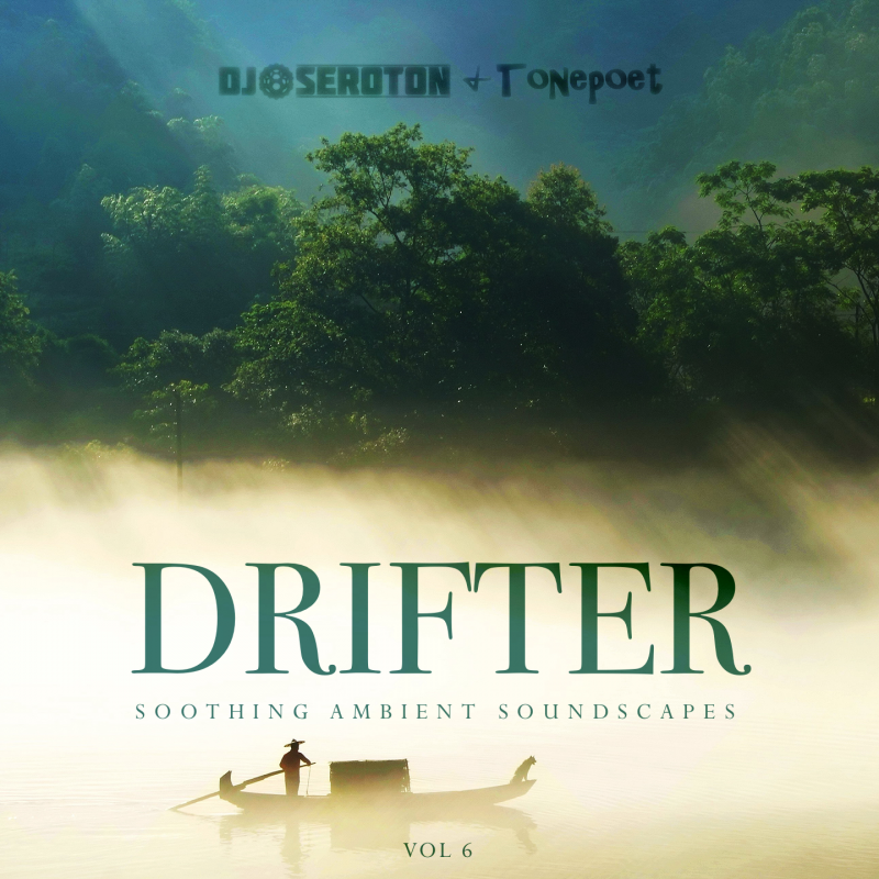 Drifter (Vol 6) – with Tonepoet
