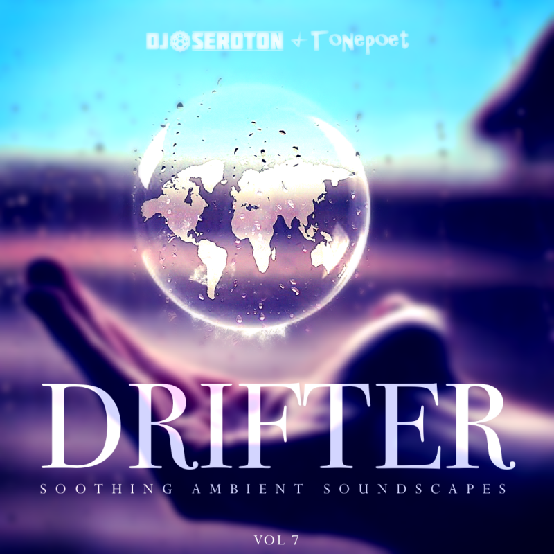 Drifter (Vol 7) – with Tonepoet