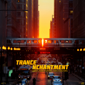 Trance Nchantment (Vol 13)