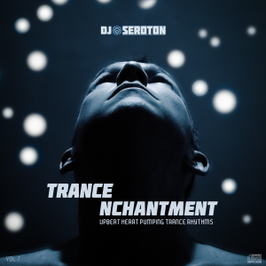 Trance Nchantment (Vol 7)