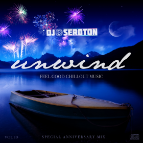 Unwind (Vol 10) – Special Anniversary Mix